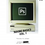 Adobe Basics Vol 1